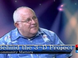 The Story behind the 3-D Project with Greg Markham and Carol Mon Lee
