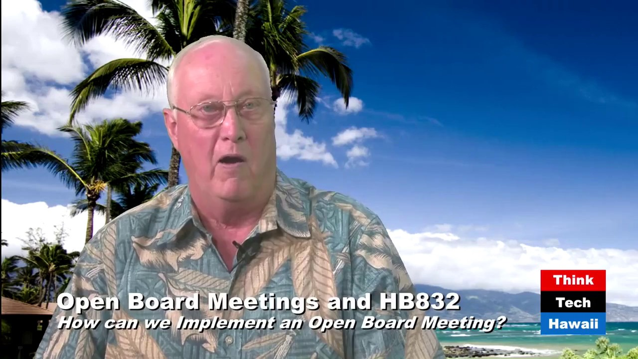 Open Board Meetings And HB832