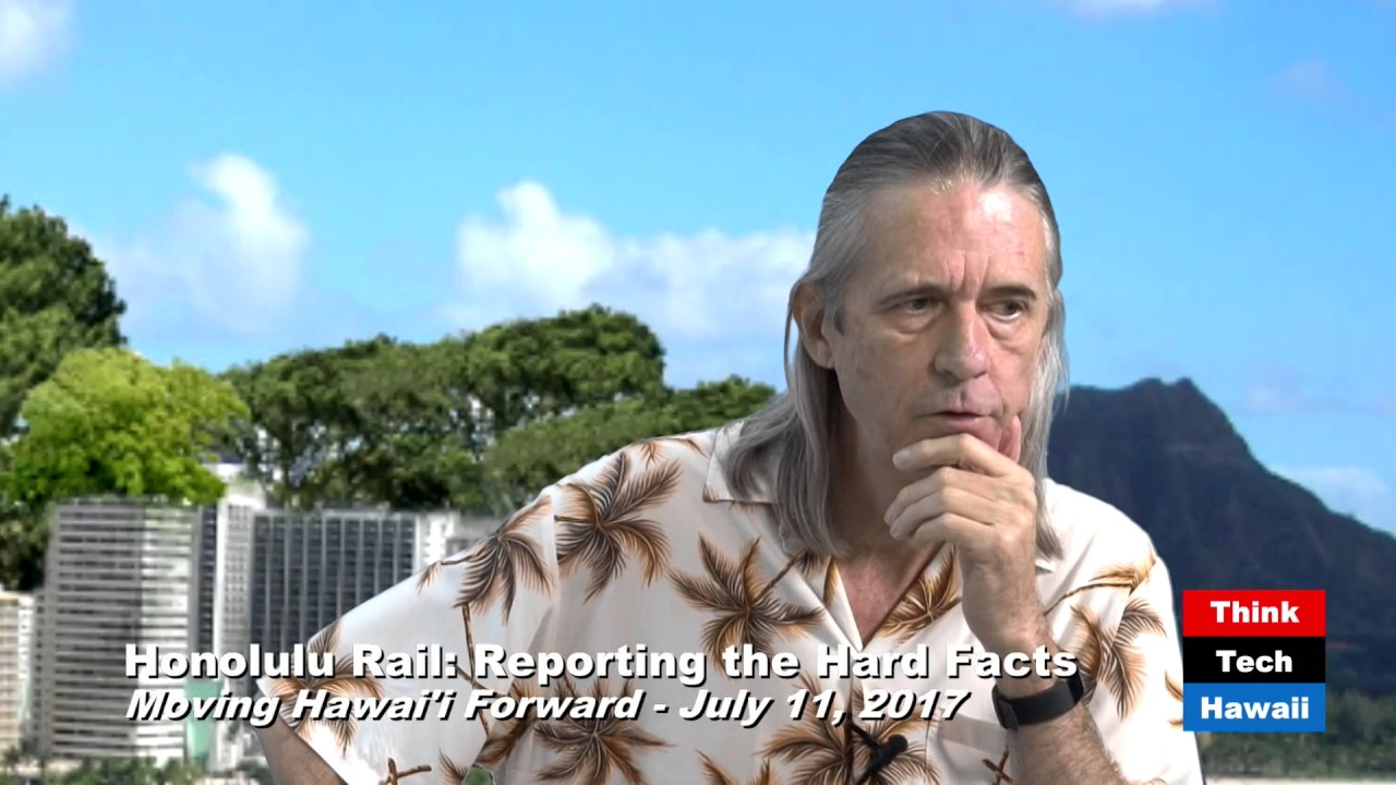 Honolulu Rail Reporting the Hard Facts